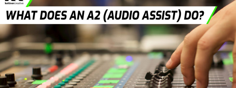 What does an audio engineers assistant (a2) do?