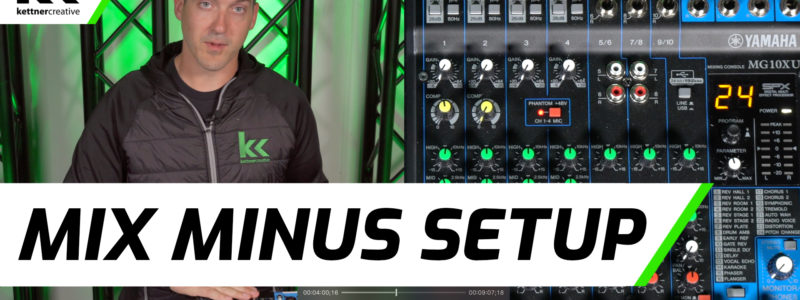 How To Setup A Mix Minus